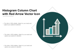 Histogram Column Chart With Red Arrow Vector Icon Ppt PowerPoint Presentation Outline Ideas Cpb
