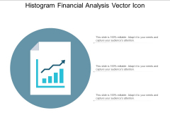 Histogram Financial Analysis Vector Icon Ppt PowerPoint Presentation Layouts File Formats Cpb