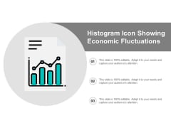 Histogram Icon Showing Economic Fluctuations Ppt PowerPoint Presentation Slides Samples Cpb