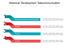 Historical Development Telecommunication Ppt PowerPoint Presentation Pictures Graphics Cpb Pdf