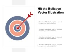 Hit The Bullseye Vector Illustration Ppt PowerPoint Presentation Professional Slideshow
