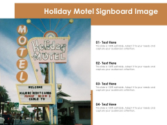 Holiday Motel Signboard Image Ppt PowerPoint Presentation Gallery Elements PDF