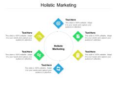 Holistic Marketing Ppt PowerPoint Presentation Model Topics Cpb
