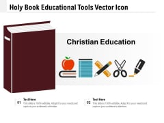 Holy Book Educational Tools Vector Icon Ppt PowerPoint Presentation File Inspiration PDF