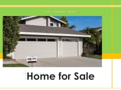 Home For Sale Currency Sign Sale Board Ppt PowerPoint Presentation Complete Deck
