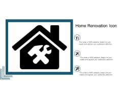 Home Renovation Icon Ppt Powerpoint Presentation Ideas Maker