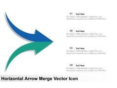Horizontal Arrow Merge Vector Icon Ppt PowerPoint Presentation Infographic Template Templates PDF
