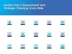 Hoshin Policy Deployment And Strategic Planning Icons Slide Microsoft PDF