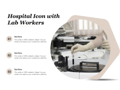 Hospital Icon With Lab Workers Ppt PowerPoint Presentation File Slides PDF