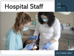 Hospital Staff Performing Operation Ppt PowerPoint Presentation Complete Deck