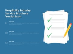 Hospitality Industry Service Brochure Vector Icon Ppt PowerPoint Presentation Gallery Inspiration PDF
