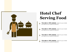 Hotel Chef Serving Food Ppt PowerPoint Presentation File Picture