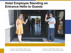 Hotel Employee Standing On Entrance Hello To Guests Ppt PowerPoint Presentation Icon Mockup PDF