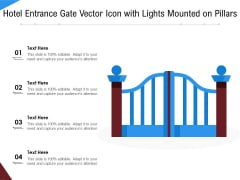 Hotel Entrance Gate Vector Icon With Lights Mounted On Pillars Ppt PowerPoint Presentation Show Inspiration PDF