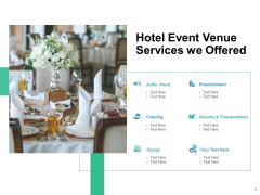 Hotel Event Venue Services We Offered Ppt PowerPoint Presentation Model Demonstration