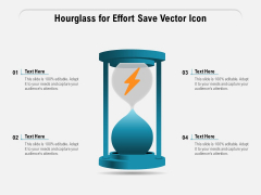Hourglass For Effort Save Vector Icon Ppt PowerPoint Presentation File Model PDF