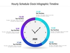 Hourly Schedule Clock Infographic Timeline Ppt PowerPoint Presentation Show Deck PDF