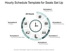 Hourly Schedule Template For Seats Set Up Ppt PowerPoint Presentation Infographic Template Infographic Template