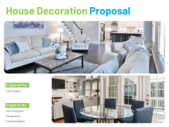 House Decoration Proposal Ppt PowerPoint Presentation Complete Deck With Slides
