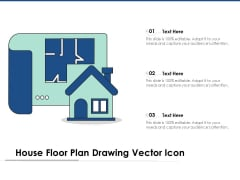 House Floor Plan Drawing Vector Icon Ppt PowerPoint Presentation Graphics PDF