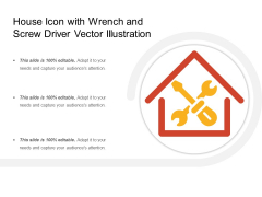 House Icon With Wrench And Screw Driver Vector Illustration Ppt PowerPoint Presentation Professional Microsoft PDF