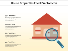 House Properties Check Vector Icon Ppt PowerPoint Presentation Portfolio Deck PDF