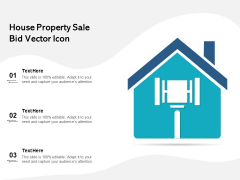 House Property Sale Bid Vector Icon Ppt PowerPoint Presentation File Clipart PDF