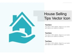 House Selling Tips Vector Icon Ppt PowerPoint Presentation Styles Slideshow