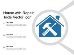 House With Repair Tools Vector Icon Ppt PowerPoint Presentation Infographic Template Tips PDF