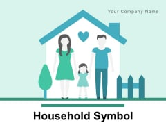 Household Symbol Family Member Ppt PowerPoint Presentation Complete Deck