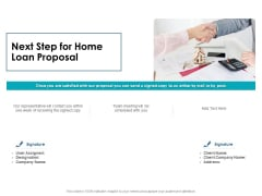 Housing Mortgage Next Step For Home Loan Proposal Ppt Gallery Background Image PDF