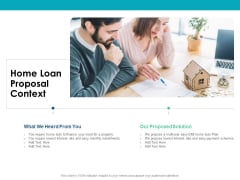 Housing Mortgage Proposal Home Loan Proposal Context Ppt Gallery Clipart Images PDF