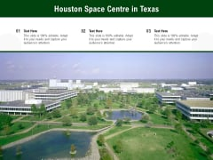 Houston Space Centre In Texas Ppt PowerPoint Presentation Infographics Tips PDF