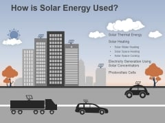 How Is Solar Energy Used Ppt PowerPoint Presentation Summary Slide Portrait