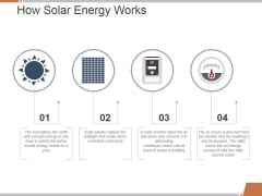 How Solar Energy Works Template 1 Ppt PowerPoint Presentation Portfolio Smartart