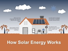 How Solar Energy Works Template 2 Ppt PowerPoint Presentation Layouts Background Images