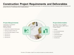 How To Effectively Manage A Construction Project Construction Project Requirements And Deliverables Summary PDF