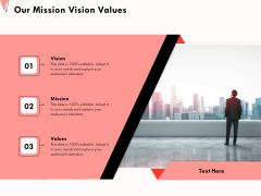 How To Strengthen Relationships With Clients And Partners Our Mission Vision Values Ppt Show Example PDF