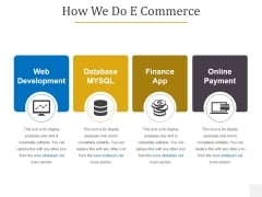 How We Do E Commerce Ppt PowerPoint Presentation Summary Diagrams