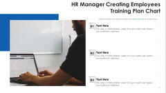 Hr Manager Creating Employees Training Plan Chart Ppt PowerPoint Presentation File Visual Aids PDF