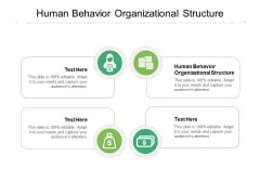 Human Behavior Organizational Structure Ppt PowerPoint Presentation Deck Cpb Pdf