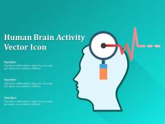 Human Brain Activity Vector Icon Ppt PowerPoint Presentation Outline Sample