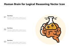 Human Brain For Logical Reasoning Vector Icon Ppt PowerPoint Presentation Styles Format PDF