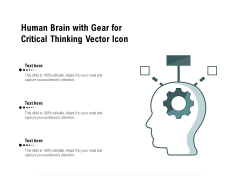 Human Brain With Gear For Critical Thinking Vector Icon Ppt PowerPoint Presentation File Formats PDF