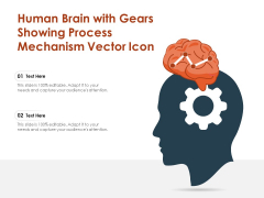 Human Brain With Gears Showing Process Mechanism Vector Icon Ppt PowerPoint Presentation Professional Outline PDF