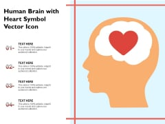 Human Brain With Heart Symbol Vector Icon Ppt PowerPoint Presentation Gallery Grid PDF
