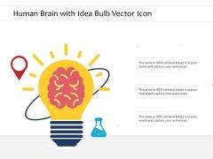 Human Brain With Idea Bulb Vector Icon Ppt PowerPoint Presentation Icon Skills PDF