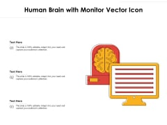Human Brain With Monitor Vector Icon Ppt PowerPoint Presentation Visual Aids Inspiration PDF