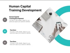 Human Capital Training Development Ppt PowerPoint Presentation Portfolio Master Slide Cpb