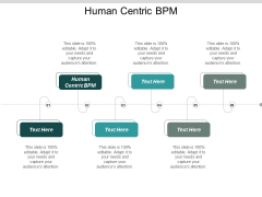 Human Centric Bpm Ppt Powerpoint Presentation Model Graphics Cpb